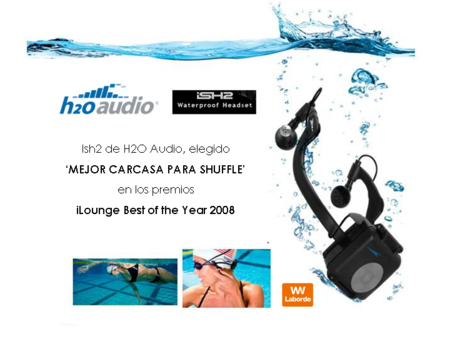 H2O Audio iSH2 mejor carcasa shuffle premios iLounge Best of the year 2008 Laborde